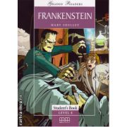 Graded Readers - Frankenstein - Student ' s book - level 4 reader ( editura: MM Publications, autor: Mary Shelley, ISBN 978-960-379-80( editura: MM Publications, autor: Mary Shelley, ISBN 9789603798040 )