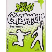 Full Blast Beginners Grammar book ( editura : MM Publications , autor : H.Q. Mitchell , ISBN 978-960-478-166-9 )