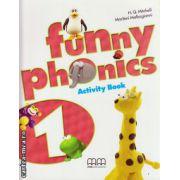 Funny phonics 1 activity book + CD ( editura : MM Publications , autor : H.Q. Mitchell , Marileni Malkogianni , ISBN 9789604788187 )