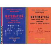 Matematica manual pentru clasa a XII - a M1 - 2 Volume (set vol I+ vol II) (editura: Mathpress, autor: Mircea GANGA, ISBN 978-973-8222-26-7 )