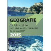Geografie - ghid de pregatire intensiva pentru examenul de bacalaureat 2015 ( editura : Nomina , autor : Steluta Dan , ISBN 978-606-535-639-9 )