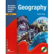 Geography Practice Book with CD Rom and Key - Macmillan Vocabulary Practice Series ( editura: Macmillan, autor: Keith Kelly, ISBN 978-0-230-71976-7 )
