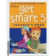 Get Smart 5 Teacher ' s book ( editura : MM Publications , autor : H.Q. Mitchell , Marileni Malkogianni , ISBN 978-960-478-855-2 )