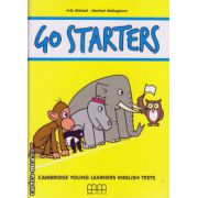 Go Starters Student's book with 2 CD's (for YLE tests) ( editura: MM Publications, autor: H. Q. Mitchell, Marileni Malkogiani, ISBN 978-960-509-435-5 )