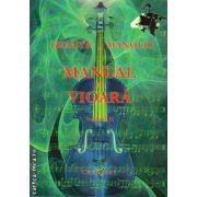 Manual de vioara volumul II ( editura  Grafoart , autor : Ganta Manoliu ISBN 9789739054317 )