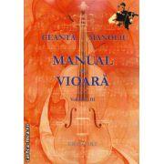 Manual de vioara volumul III ( editura : Grafoart , autor : Geanta Manoliu , ISBN 978-606-8486-68-0 )