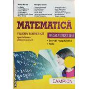 Campion - Matematica Bacalaureat 2015 - filiera teoretica, specializarea stiintele naturii - Bucuresti, coperta galbena ( editura: Campion, autor: Marius Burtea, ISBN 978-606-8323-74-9 )