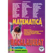 Matematica Bacalaureat M - Tehnologic si M - Stiintele Naturii ( editura : Icar , autor : Catalin-Petru Nicolescu , ISBN 978-973-606-135-6 )