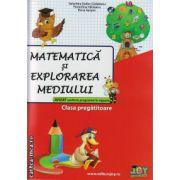 Matematica si explorarea mediului - clasa pregatitoare ( editura : Joy , autor : Valentina Stefan-Caradeanu , Florentina Hahaianu , Elena Apopei , ISBN 978-606-8593-13-5 )