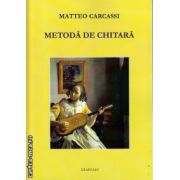 Metoda de chitara ( editura : Grafoart , autor : Matteo Carcassi , ISBN 978-973-9054-43-0 )