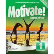 Motivate 1 Student ' s book + Digibook ( editura: Macmillan, autor: Emma Heyderman, Fiona Mauchline, ISBN 978-0-230-45379-1 )