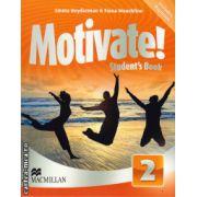 Motivate 2 Student ' s book + Digibook ( editura: Macmillan, autor: Emma Heyderman, Fiona Mauchline, ISBN 978-0-230-45380-7 )