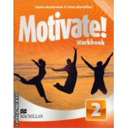 Motivate 2 Workbook + 2 audio CDs ( editura: Macmillan, autor: Emma Heyderman, Fiona Mauchline, ISBN 978-0-230-45134-6 )