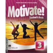 Motivate 3 Student ' s book + Digibook ( editura: Macmillan, autor: Patrick Howarth, Patricia Reilly, ISBN 978-0-230-45381-4 )