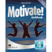 Motivate 4 Workbook + 2 audio CDs ( editura: Macmillan, autor: Olivia Johnston, ISBN 9780230451612 )