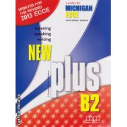 New Plus B2 ECCE Michigan Student ' s book ( editura : MM Publications , autor : E. Moutsou , Marileni Malkogianni , ISBN 978-960-509-184-2 )