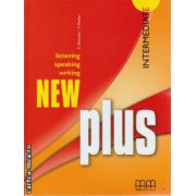 New Plus Intermediate Student ' s book ( editura : MM Publications , autor : E. Moutsou , S. Parker , ISBN 978-960-379-823-1 )