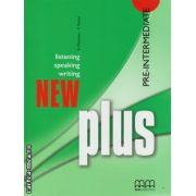 New Plus Pre - Intermediate Student ' s book ( editura : MM Publications , autor : E. Moutsou , S. Parker , ISBN 978-960-379-884-2 )