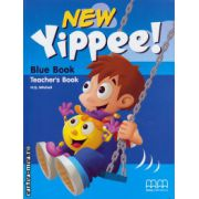 New Yippee! Blue book - Teacher ' s book ( editura : MM Publications , autor : H.Q. Mitchell , ISBN 978-960-478-175-1 )