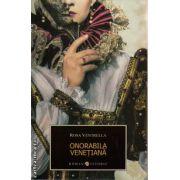 Onorabila Venetiana ( editura : Allfa , autor : Rosa Ventrella , ISBN 978-973-724-666-0 )