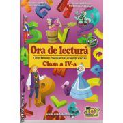 Ora de lectura clasa a IV - a ( editura : Joy , autor : Roxana Toader , Monica Grozavu , Livia Zegheru , Floarea Georgescu , ISBN 978-606-93282-3-1 )
