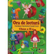 Ora de lectura clasa a II - a ( editura : Joy , autor : Roxana Toader , Livia Zegheru , Monica Grozavu , Floarea Georgescu , ISBN 978-606-93282-1-7 )