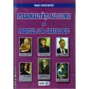 Personalitati ale lumii si profilul lor grafologic ( editura: ASAB, autor: Radu Constantin, ISBN 9789737725943 )
