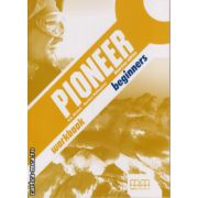 Pioneer Beginners - Workbook - american edition ( editura : MM Publications , autor : H.Q. Mitchell , Marileni Malkogianni , ISBN 978-960-509-012-8 )