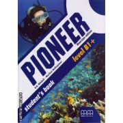Pioneer level B1+ - Student ' s book - american edition ( editura : MM Publications , autor : H.Q. Mitchell , Marileni Malkogianni , ISBN 978-960-478-887-3 )