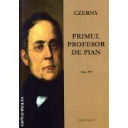 Primul profesor de pian ( editura: Grafoart, autor: Czerny, ISBN 978-973-9054-63-8 )