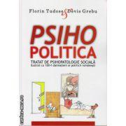Psihopolitica - tratat de psihopatologie sociala - ilustrat cu 100+1 dalmatieni ai politicii romanesti ( editura : All , autor : Florin Tudose , Devis Grebu , ISBN 978-606-587-320-9 )