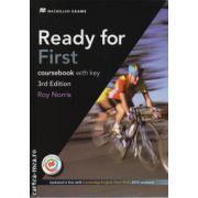 Ready for First coursebook with key and MPO - 3d edition ( editura: Macmillan, autor: Roy Norris, ISBN 978-0-230-44002-9 )