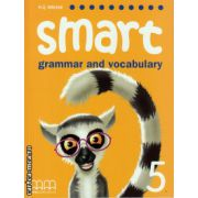 Smart 5 grammar and vocabulary student's book ( editura : MM Publications , autor : H.Q. Mitchell , ISBN 9789604434947 )