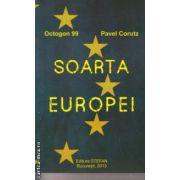 Soarta Europei ( Editura : Stefan , Autor : Pavel Corut ISBN 978-973-118-257-5 )