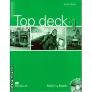 Top Deck 1 Activity Book & Pupil's CD ROM ( editura: Macmillan, autor: Susan Sharp, ISBN 978-023-0-42757-0 )