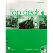 Top Deck 1 Teacher ' s book with resource CD ( editura: Macmillan, autor: Susan Sharp, ISBN 978-023-041214-9 )