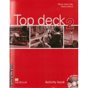 Top Deck 2 Activity Book & Pupil's CD ROM ( editura: Macmillan, autor: Maria Jose Lobo, Pepita Subira, ISBN 978-0-2304-2253-7 )