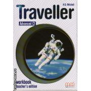 Traveller Advanced C1 - Workbook Teacher ' s edition ( editura : MM Publications , autor : H.Q. Mitchell , ISBN 978-960-443-626-2 )