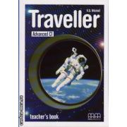 Traveller Advanced C1 - Teacher ' s book ( editura: MM Publications, autor: H. Q. Mitchell, ISBN 978-960-443-626-2 )