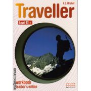 Traveller Level B1+ Workbook teacher's edition ( editura : MM Publications , autor : H.Q. Mitchell , ISBN 978-960-443-609-5 )