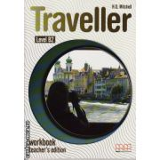 Traveller Level B2 Workbook Teacher ' s edition ( editura : MM Publications , autori : H.Q. Mitchell , ISBN 978-960-443-616-3 )