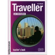Traveller Pre Intermediate - Teacher ' s book ( editura : MM Publications , autor : H.Q. Mitchell , ISBN 978-960-443-584-5 )