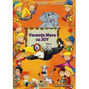 Vacanta Mare cu JOY clasa I ( editura: Joy, autor: Roxana Toader, Livia Zegheru, Monica Grozavu, Nicoleta Zanoaga, ISBN 978-606-93353-3-8 )