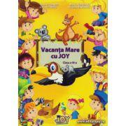 Vacanta Mare cu JOY  clasa a III - a ( editura : Joy , autor : Roxana Toader , Monica Grozavu , Nicoleta Zanoaga , Livia Zegheru , ISBN 978-606-93353-5-2 )
