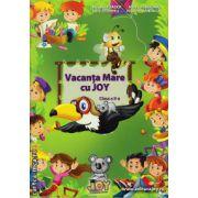 Vacanta Mare cu JOY clasa a II -a (editura : Joy , autor : Roxana Toader , Monica Grozavu , Livia Zegheru , Nicoleta Zanoaga , ISBN 978-606-93353-4-5 )