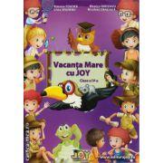 Vacanta Mare cu JOY clasa a IV - a ( editura : Joy , autor : Roxana Toader , Livia Zegheru , Monica Grozavu , Nicoleta Zanoaga , ISBN 978-606-93353-6-9 )