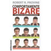 Comportamente bizare ( Editura : All , Autor : Robert R. Provine ISBN 978-606-587-145-8 )
