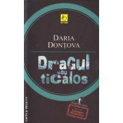 Dragul meu ticalos ( Editura : All , Autor : Daria Dontova ISBN 9789737246325 )