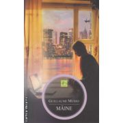 Maine ( Editura : All , Autor : Guillaume Musso ISBN 978-973-724-874-9 )