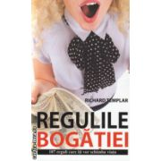 Regulile bogatiei ( Editura : All , Autor : Richard Templar ISBN 978-606-587-205-9 )